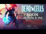Dead Cells - Announcement Trailer