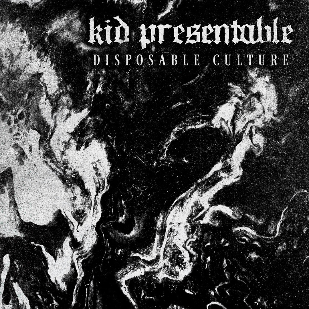 Kid Presentable - Disposable Culture [EP] (2018)