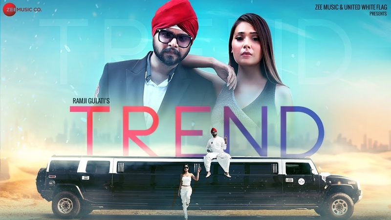 Trend - Official Music Video   Ramji Gulati   Sara Khan