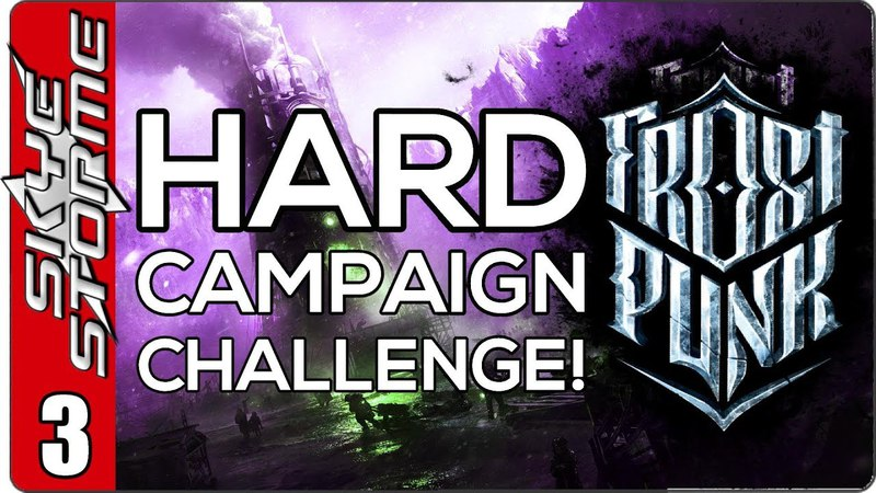 Frostpunk Hard Campaign Challenge EP 3 COAL THUMPING