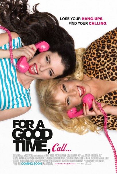 For a Good Time, Call... , 2012