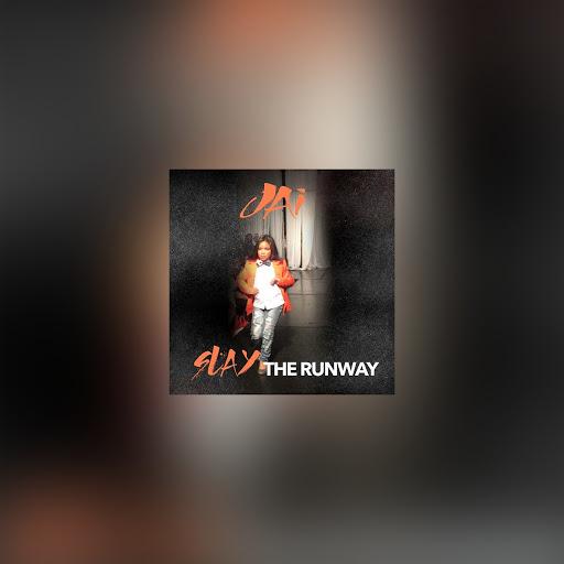 Jai альбом Slay The Runway