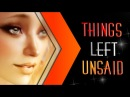 Things Left Unsaid ●FULL SIMS MEP● [WATCH IN HD]