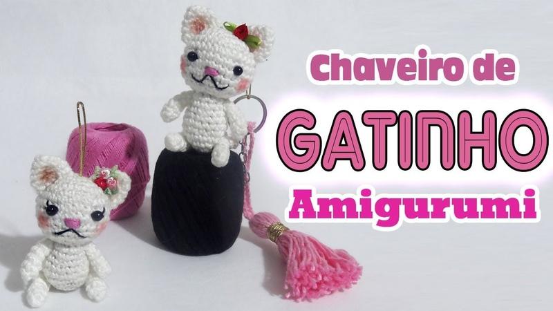 Chaveiro de gatinho em crochê amigurumi parte1