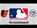 Toronto Blue Jays vs Baltimore Orioles 27 08 2018 AL MLB 2018 1 3