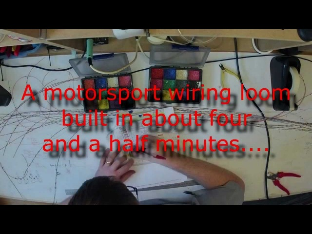 Time Lapse Build of Motorsport Wiring Loom HD