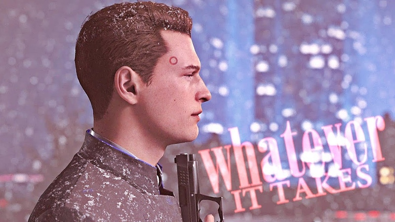 Whatever it takes connor detroit become human gmv