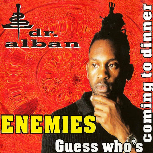 Dr. Alban альбом Enemies / Guess Who's Coming to Dinner