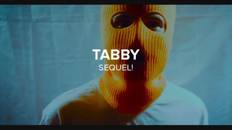 Tabby — SEQUEL!