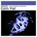 Édith Piaf альбом Deluxe: Les grandes chansons