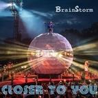 Brainstorm альбом Closer to You