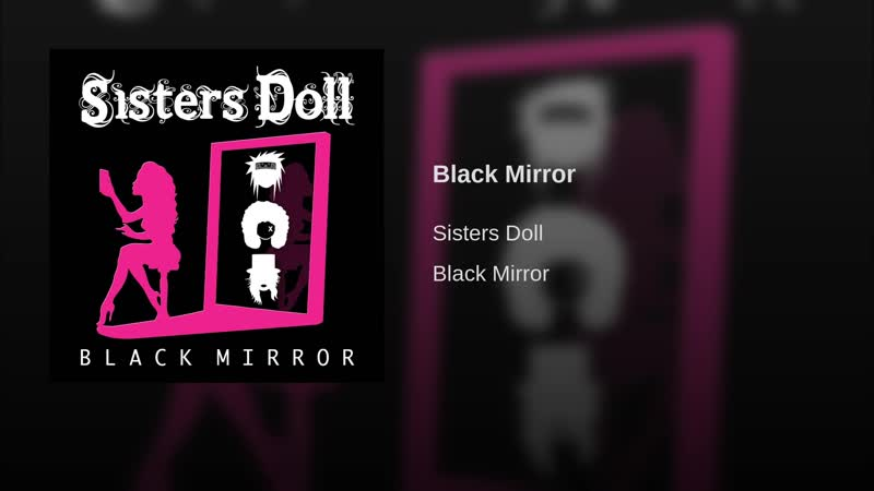 Sisters Doll Black Mirror