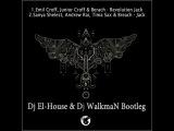 Emil Croff, Junior Croff &amp Berach - Revolution Jack (Dj El-House &amp Dj WalkmaN Bootleg)