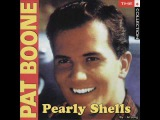 Pat Boone - Pearly Shells