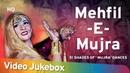 MEHFIL-E-MUJRA - 51 Shades of 'Mujra' Dances Bollywood Popular Mujra Songs Hindi Songs HD