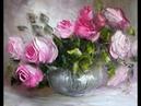 Картина маслом поэтапно Букет роз мастихином. Bouquet of roses.Picture