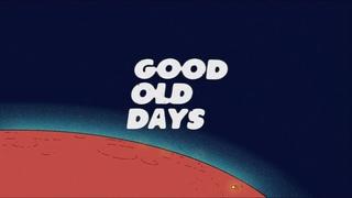 Midnight Generation – Good Old Days