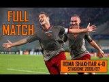 Roma Shakhtar 4-0 Full Match Stagione 200607
