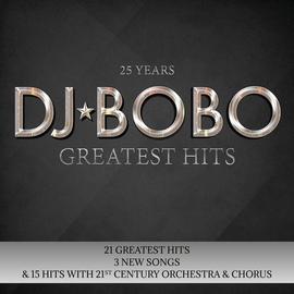 DJ Bobo альбом 25 Years - Greatest Hits
