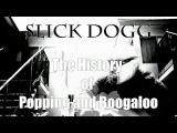History of Popping by Slick Dogg