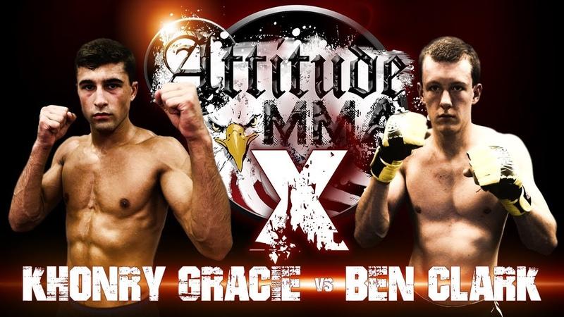 Khonry Gracie vs Ben Clark - Attitude MMA Fights X