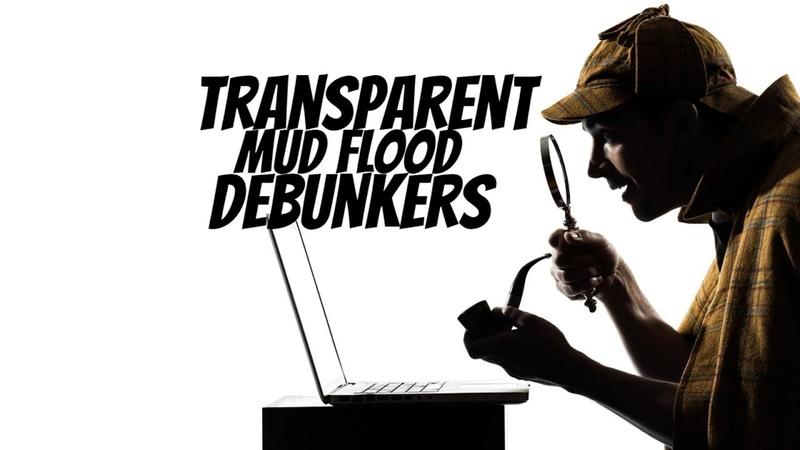 Transparent mud flood debunkers