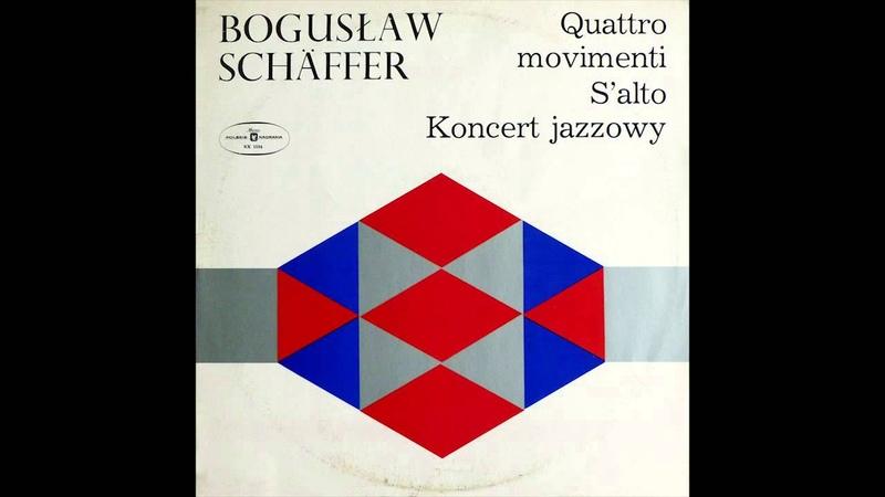 Bogusław Schäffer - Quattro Movimenti Na Fortepian I Orkiestrę [Vinyl]