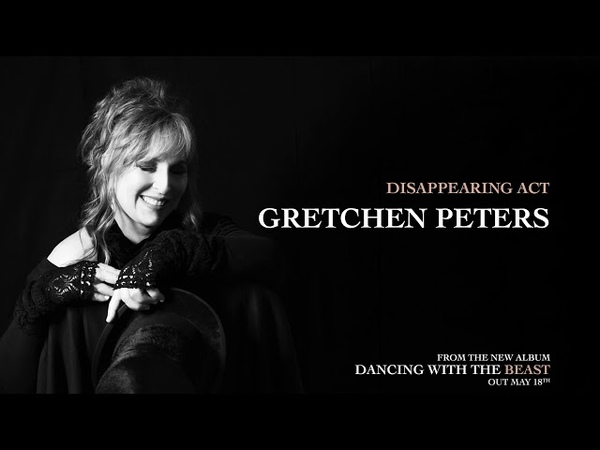 Gretchen Peters - Disappearing Act [audio stream]