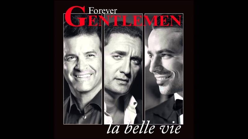 Forever Gentlemen - Singing in the rain