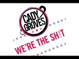 Cady Groves - We're The Sh!t (Audio)