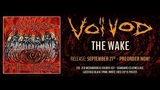 Voivod - The Wake FULL ALBUM 2018!
