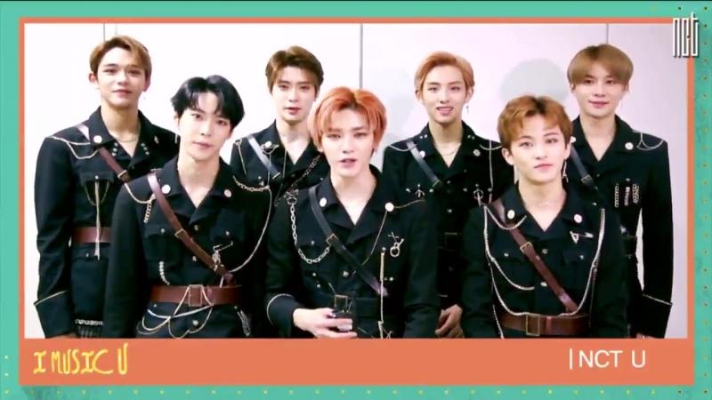 180316 NCT U - MBC 'I Music U' Special Message