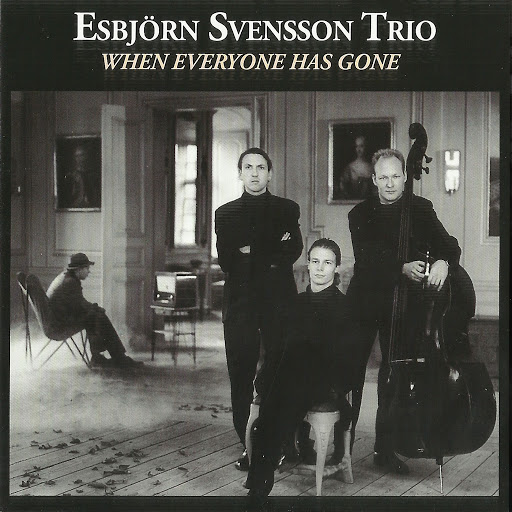 Esbjörn Svensson Trio альбом When Everyone Has Gone