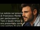 RIFIUTATO ? Francesco Monte non prenderà parte al cast di Tale e Quale Show Monte è stato rifiutato?