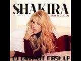 Shakira vs Dj Nejtrino &amp Dj Baur - Lalala (DJ BAKAYEff Mash Up)