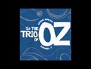 I Will Possess Your Heart - The Trio of Oz