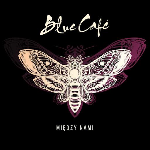 Blue Café альбом Między Nami