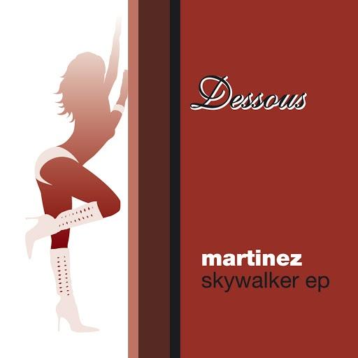 Martinez альбом Skywalker EP