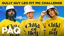 Gully Guy Leo set us a MAD Instagram Challenge | PAQ EP 31 | A Show About Streetwear