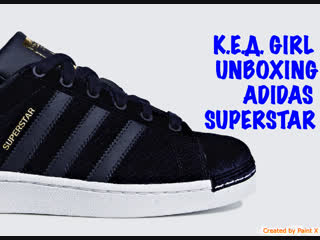 К.е.д. girl  unboxing adidas superstar w