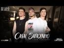Breno e Caio Cesar - Casal Safadinho Feat. Luan Santana