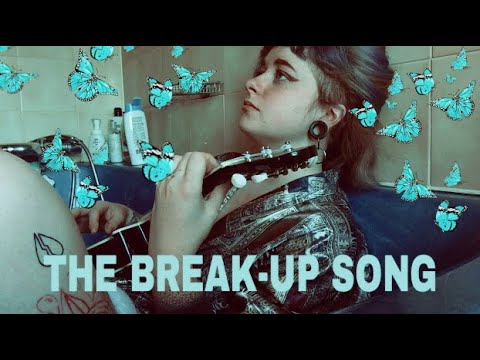The Break-Up Song - Abbey Glover