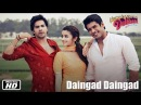 Daingad Daingad Official Song Humpty Sharma Ki Dulhania Varun Dhawan and Alia Bhatt