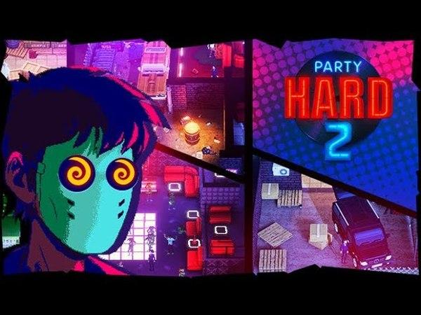 Прохождение игры Party Hard 2 (Alpha 1)
