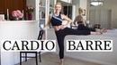Full Length Cardio BARRE Class