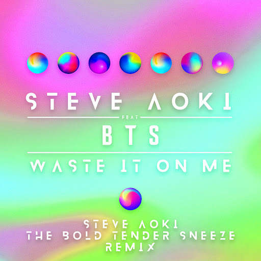 Steve Aoki альбом Waste It On Me (Steve Aoki The Bold Tender Sneeze Remix)