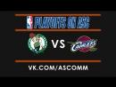 NBA   Celtics VS Cavaliers