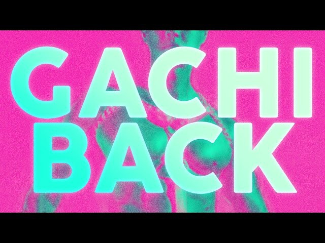 Gachi Back ♂ feat. Vermicelli