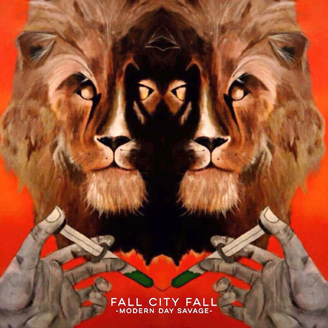 Fall City Fall - Modern Day Savage (2016)
