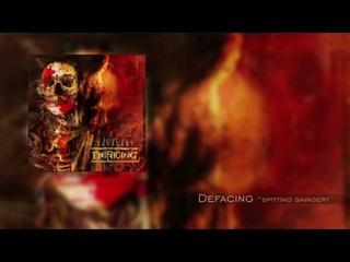 Defacing Spitting Savagery Full Album